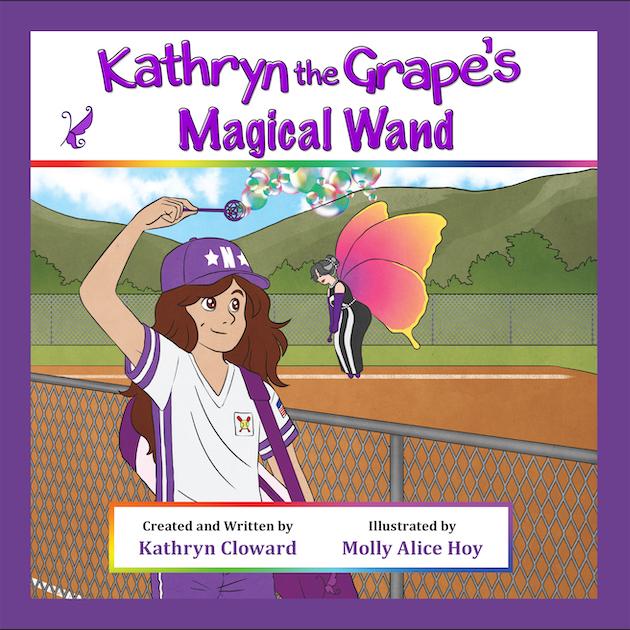 Kathryn the Grape's Magical Wand by Kathryn Cloward