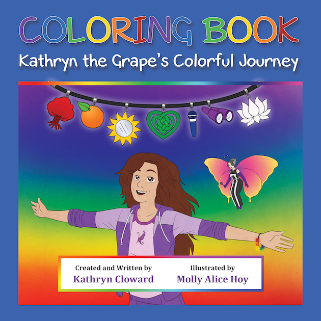 Coloring Book Kathryn the Grape's Colorful Journey by Kathryn Cloward