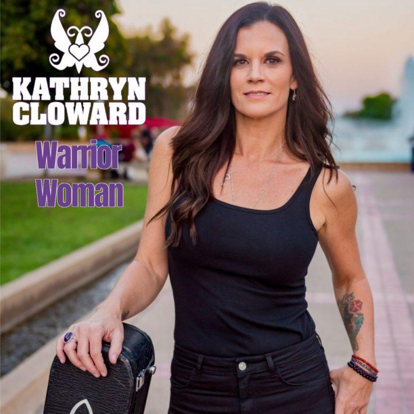 Kathryn Cloward Warrior Woman Songwriter
