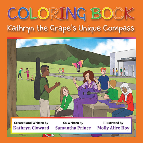Coloring Book Kathryn the Grape's Unique Compass by Kathryn Cloward