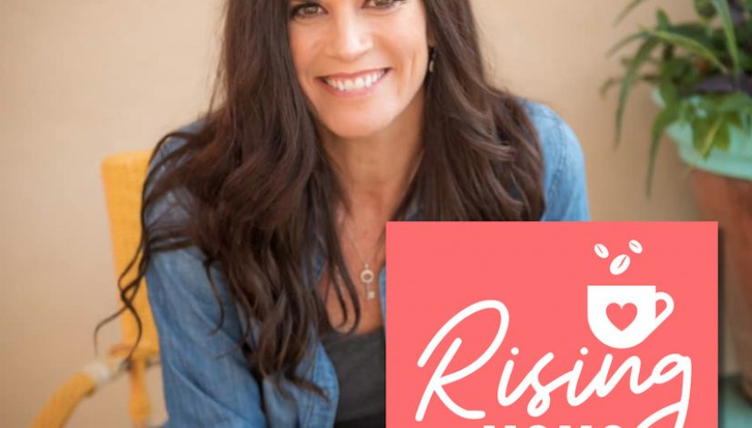 Kathryn Cloward Being Authentically You on Rising Moms Podcast