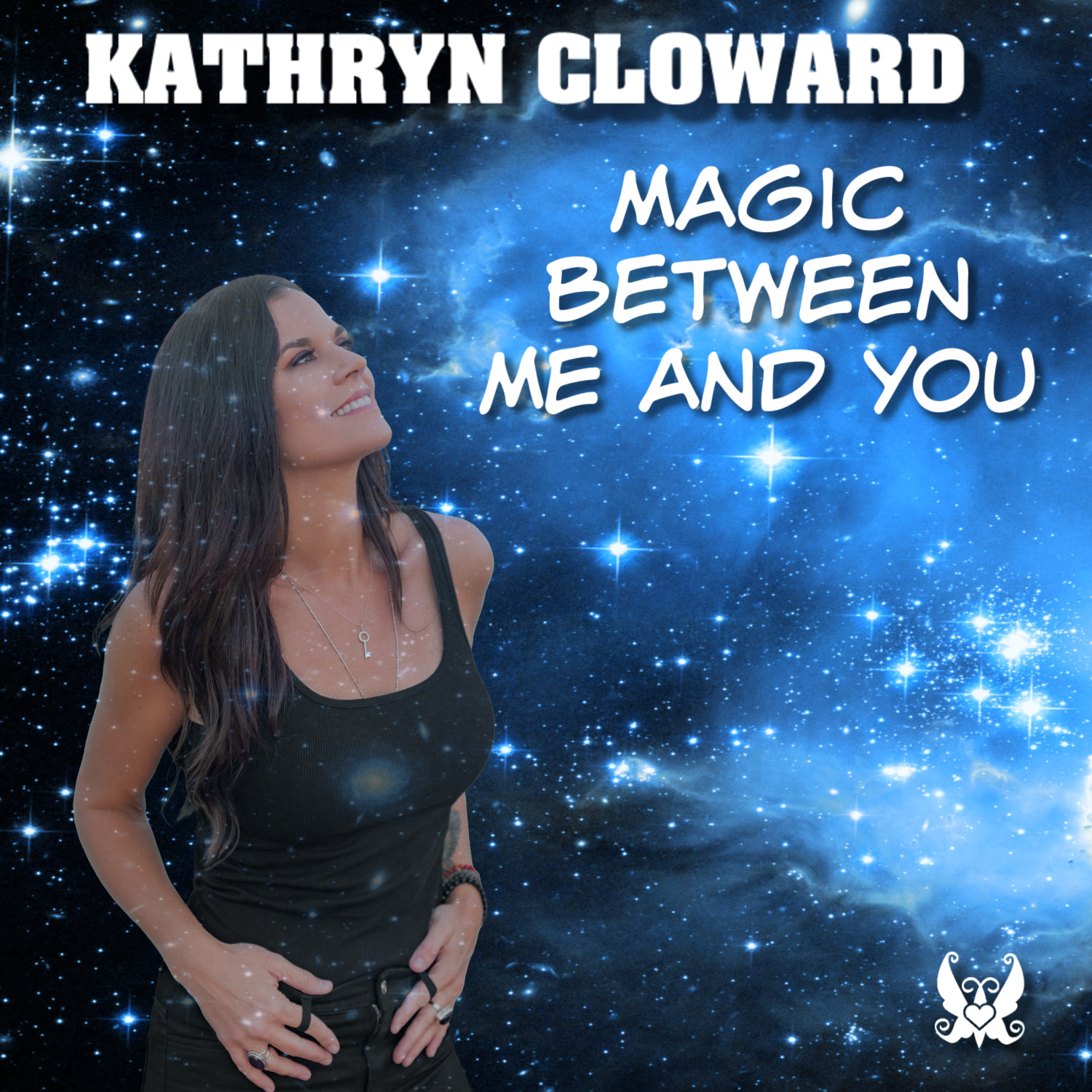 Kathryn Cloward Magic Between Me and You