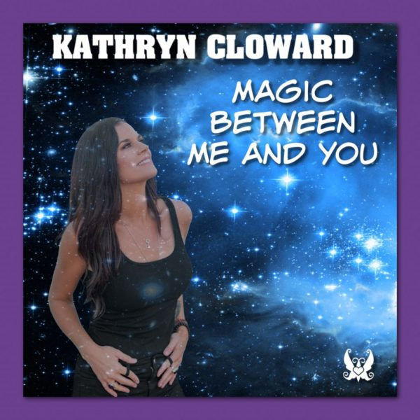 Kathryn Cloward in Buzz Music New Release Magic Between Me and You