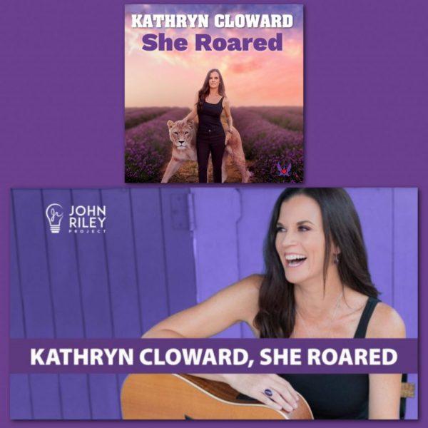 Kathryn Cloward on John Riley Project Podcast She Roared