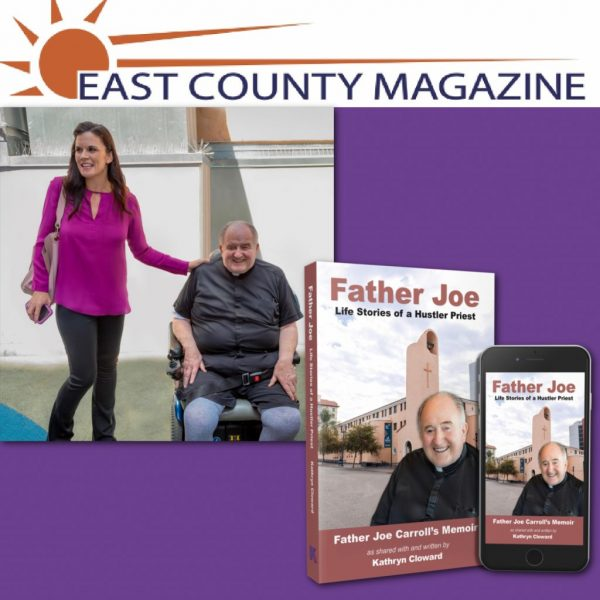 Kathryn Cloward and Father Joe Carroll in East County Magazine about Father Joe Life Stories of a Hustler Priest